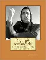 Rigurgiti romaneschi, su Amazon e Lulu.com. Poesia dialettale